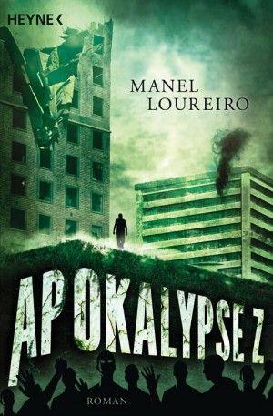 Manel Loureiro - Apokalypse Z  4/5 Sterne