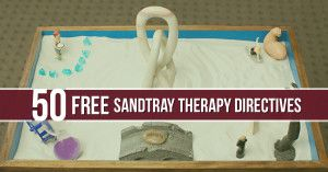 FREE DOWNLOAD: 50 Sandtray Therapy Directives | Sandtray Therapy Training | Southern Sandtray Institute