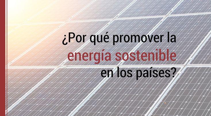 El Banco Mundial publicó un informe titulado RISE en el que se comparan políticas energéticas para promover energía sostenible en los países.
