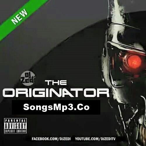 The Originator - DJ Zedi (2016)