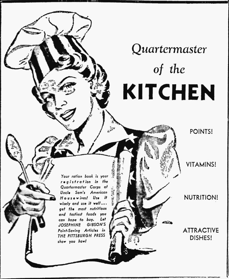 Quartermaster Of The Kitchen (Pittsburgh Post Gazette) | WWII Era Ads Aimed  At Women | Pinterest | Army