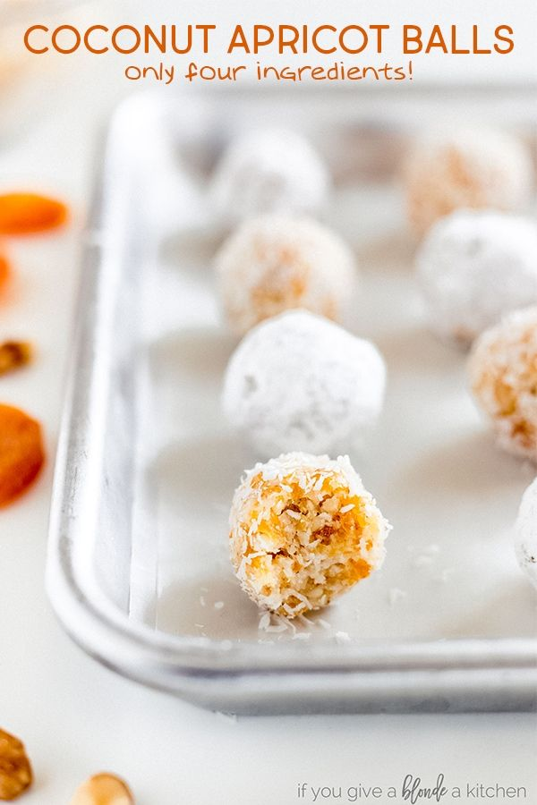 Coconut Apricot Balls If You Give A Blonde A Kitchen Recipe Party Food Dessert Coconut Recipes Savory Snacks