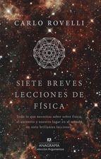 Carlo Rovelli, científico de estirpe humanista, nos propone un breve pero muy completo recorrido por los hitos de la física de los últimos cien años. Y así repasa la teoría de la relatividad de Einstein, la mecánica cuántica, la arquitectura del universo que habitamos, las partículas elementales, la gravedad cuántica, los agujeros negros... Pero también la naturaleza del tiempo y nuestro lugar dentro de este entramado infinito.