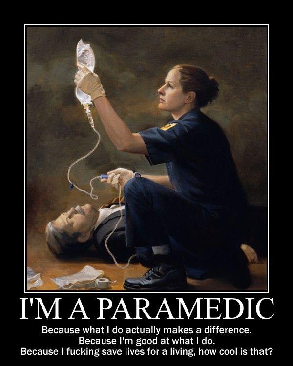 I'm a Paramedic: Param Poems, Paramedics, Life, Emergency Medical, Param Fun, Firefighters Param Emt, My Job, Emergency Medicine, Emt Param