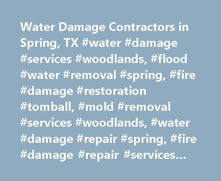 Water Damage Contractors in Spring, TX #water #damage #services #woodlands, #flood #water #removal #spring, #fire #damage #restoration #tomball, #mold #removal #services #woodlands, #water #damage #repair #spring, #fire #damage #repair #services #woodlands http://papua-new-guinea.nef2.com/water-damage-contractors-in-spring-tx-water-damage-services-woodlands-flood-water-removal-spring-fire-damage-restoration-tomball-mold-removal-services-woodlands-water-damage-re/  # NiteOwl Restoration…