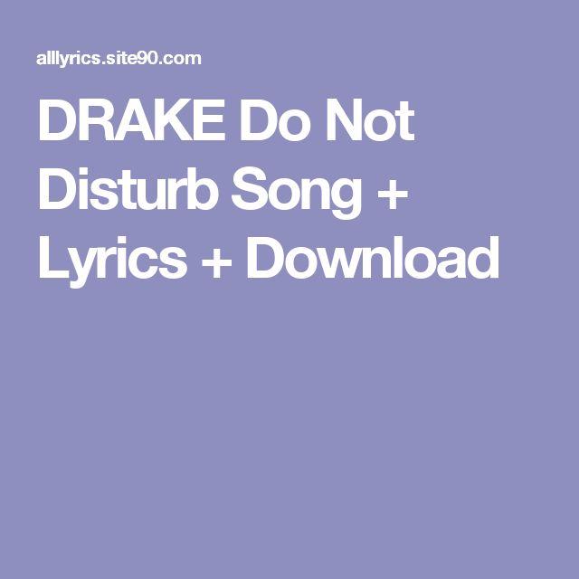 DRAKE Do Not Disturb Song + Lyrics + Download
