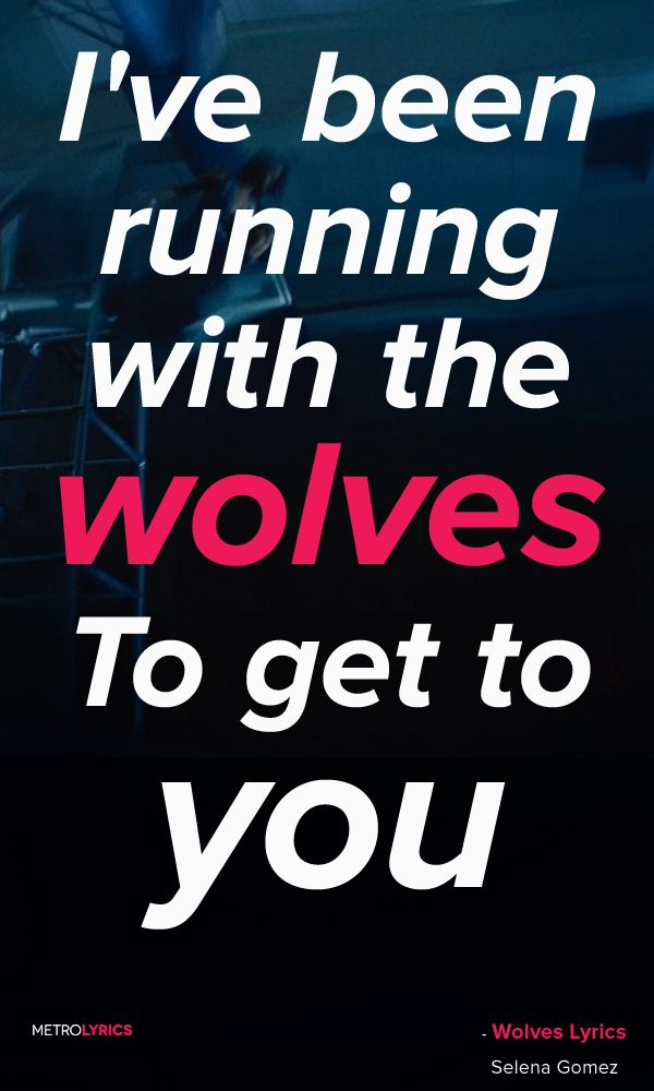 Selena Gomez, Marshmello - Wolves Lyrics