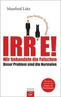 """Literaturfilm hat den Bestseller-Autor Manfred Lütz besucht und mit ihm über sein Buch """"Irre!"""" (Gütersloher Verlagshaus) gesprochen."""