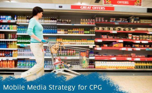 CPG_Mobile - Great article  http://www.inmobi.com/inmobiblog/2012/10/10/cpg-marketers-go-mobile/#