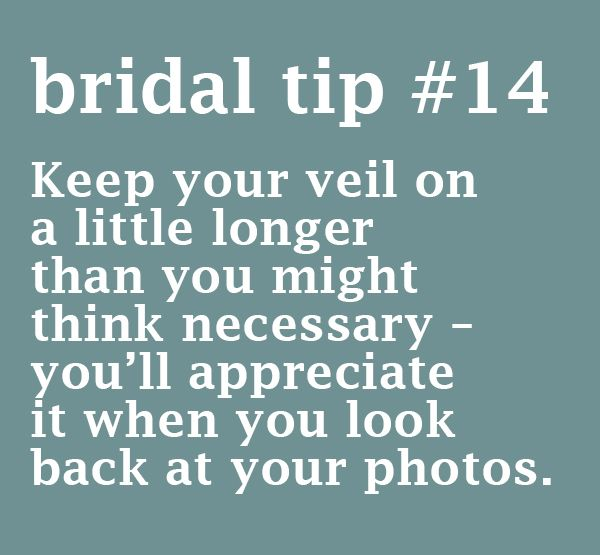 Bridal Tip #14: Keep your veil on a little longer than you might think necessary- you'll appreciate it when you look back at your photos.