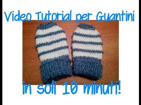 Tutorial: come si fanno i guantini per neonato coi ferri (in 10 minuti!) - YouTube