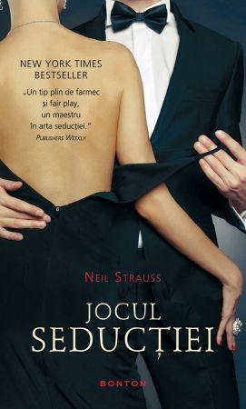 Jocul Seductiei - Neil Strauss
