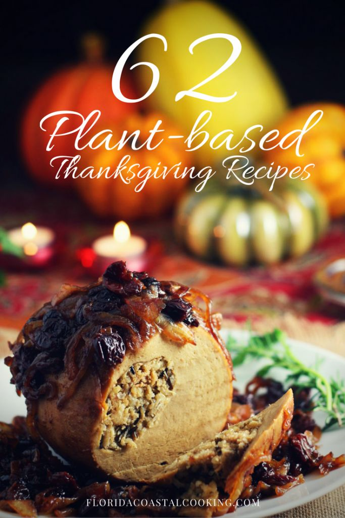 62 Plant-Based Thanksgiving Recipes