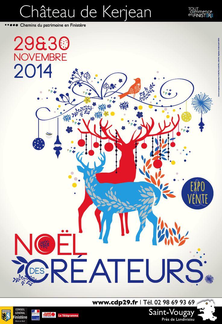 """Affiche """" Noël des créateurs """" - Château de Kerjean, 2014 - Graphisme : Elodie Henaff - Chemins du patrimoine en Finistère #créateurs #artisans #noël #finistère #saintvougay"""