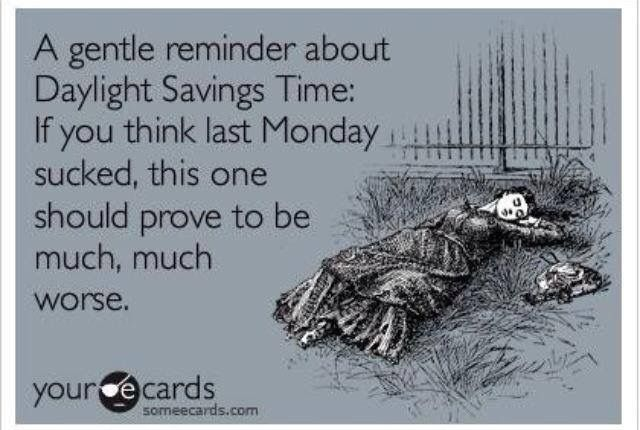 Daylight Savings Time Funny Quotes: 67 Best Snarky E Cards Images On Pinterest