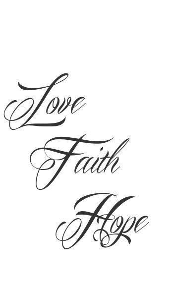Faith Hope Love Tattoo Tattoo Ideas Pinterest Tattoo Faith Hope Tattoo And Tatoo