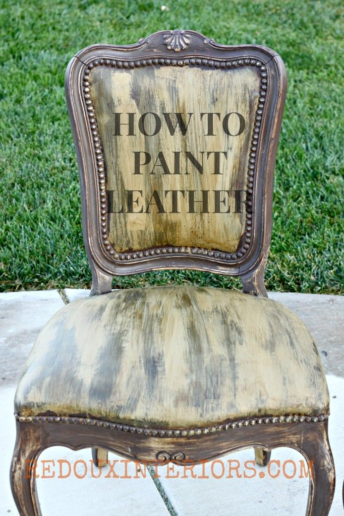 How to paint leather or vinyl chairs with CeCe Caldwell's paints, even crackle and glaze them.!  REDOUXINTERIORS.COM FACEBOOK: REDOUX