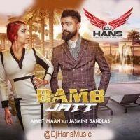 Bamb Jatt (Remix) Is The Single Track By Singer Dj Hans-Amrit Mann.Lyrics Of This Song Has Been Penned By Amrit Mann & Music Of This Song Has Been Given By Dj Hans.