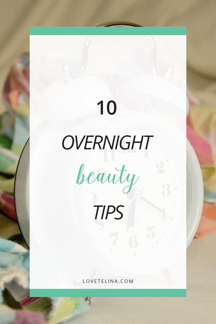 10 Overnight Beauty Tips (wake up more beautiful!)