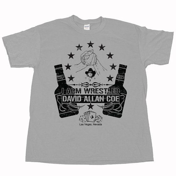 I Arm Wrestled David Allan Coe Merle Haggard by shirtquarters