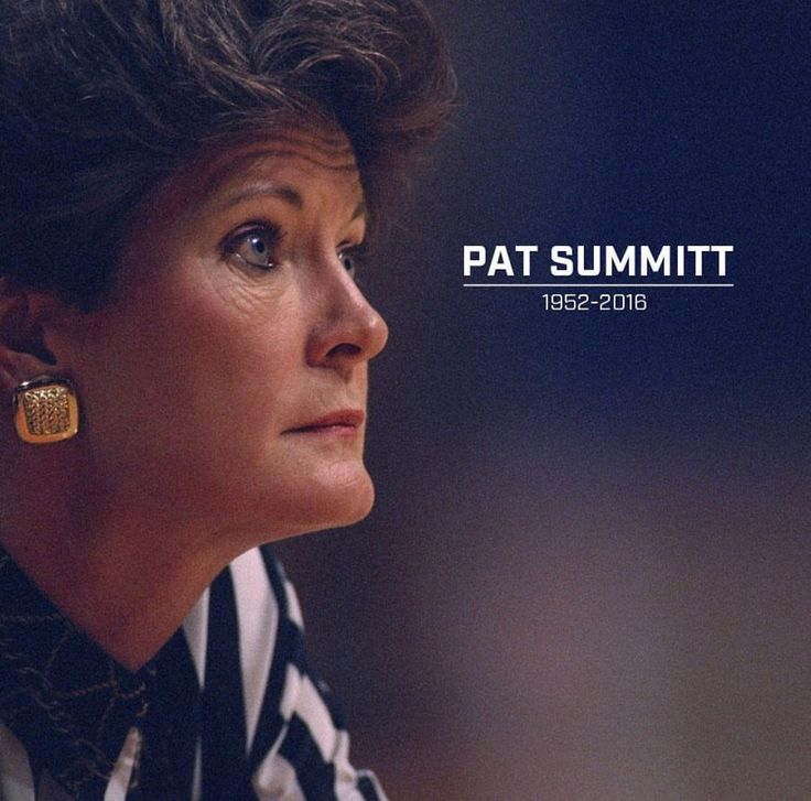 "RIP Patricia Sue ""Pat"" Summitt (June 14, 1952 – June 28, 2016) was an American women's college basketball head coach who, over the course of her career, accrued 1,098 career wins, the most in NCAA basketball history."