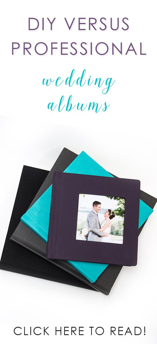 DIY Versus Professional Wedding Album Ordering A From Your Photographer Or