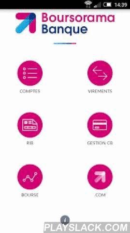 Boursorama Banque  Android App - playslack.com ,  Grâce à l'application Boursorama Banque, gérez vos comptes bancaires en toute simplicité et sécurité sur votre mobile.Retrouvez l'indispensable sur votre smartphone :- Consultez le solde et les mouvements de vos comptes Boursorama Banque et de vos comptes externes (comptes bancaires, livrets d'épargne, comptes-titres, etc).- Réalisez des virements gratuitement vers des comptes internes ou externes en quelques secondes. L'ajout d'un…