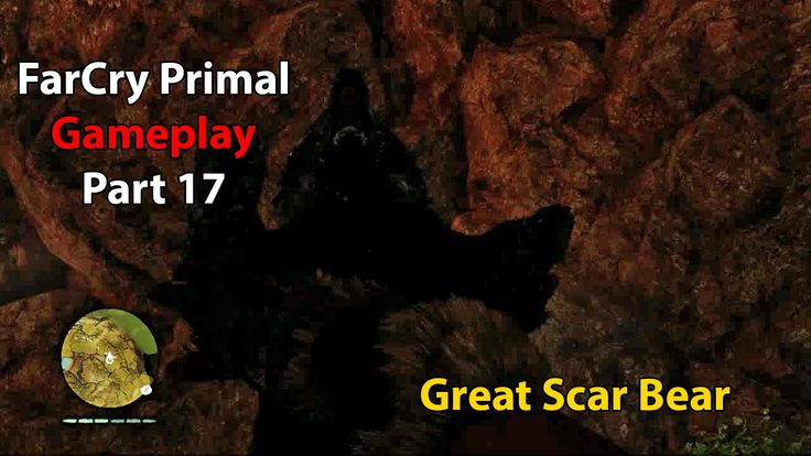 Far Cry Primal Gameplay Part 17 - Great Scar Bear Hunt