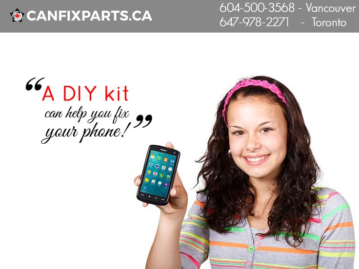 A DIY Kit can help you fix your #phone within minutes. To know more,  visit: www.canfixparts.ca / +1 647-860-2271 #Canada #Repair