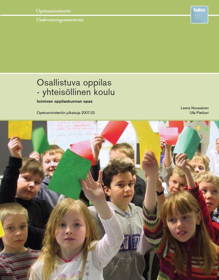 Osallistuva oppilas - yhteisöllinen koulu:  http://www.minedu.fi/export/sites/default/OPM/Julkaisut/2007/liitteet/opm32.pdf?lang=fi