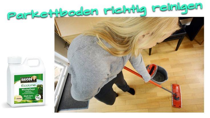 Wie reinigen Sie Ihren Parkettboden richtig?  Videoanleitung für die korrekte Anwendung der Saicos Wischpflege!