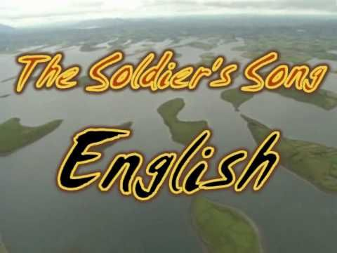 Amhrán na bhFiann, or Soldier's Song, the Irish National Anthem