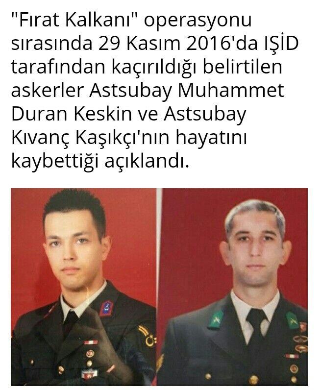 Firat Kalkani Astsubaylari M.Duran Keskin ve Kivanc Kasikci