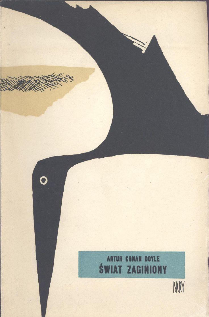 """Świat zaginiony"" (The Lost World) Arthur Conan Doyle Translated by Tadeusz Evert Cover by Janusz Stanny Published by Wydawnictwo Iskry 1958"