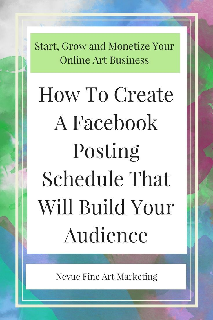how to create a facebook posting schedule that will build your