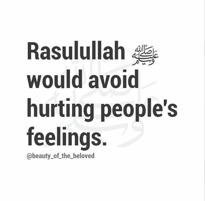 Don't hurth others' feelings