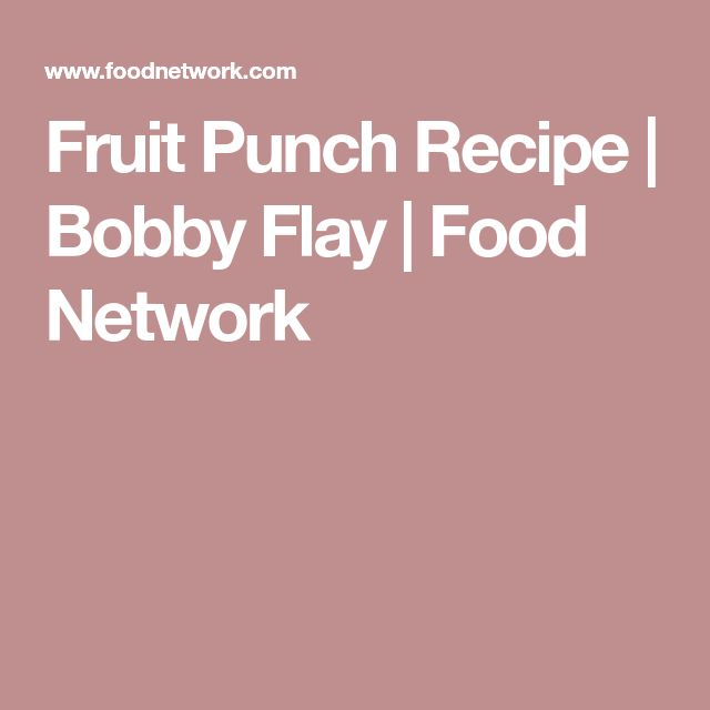 Fruit Punch Recipe | Bobby Flay | Food Network