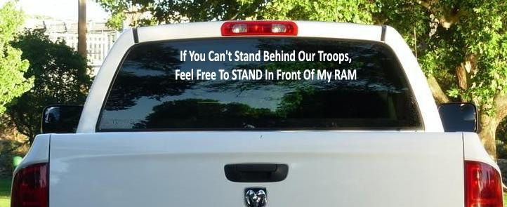 Dodge Ram Stand Behind Our Troops Window Decal By