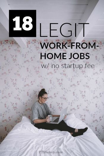 19 Legit Work-From-Home Jobs with No Startup Fee