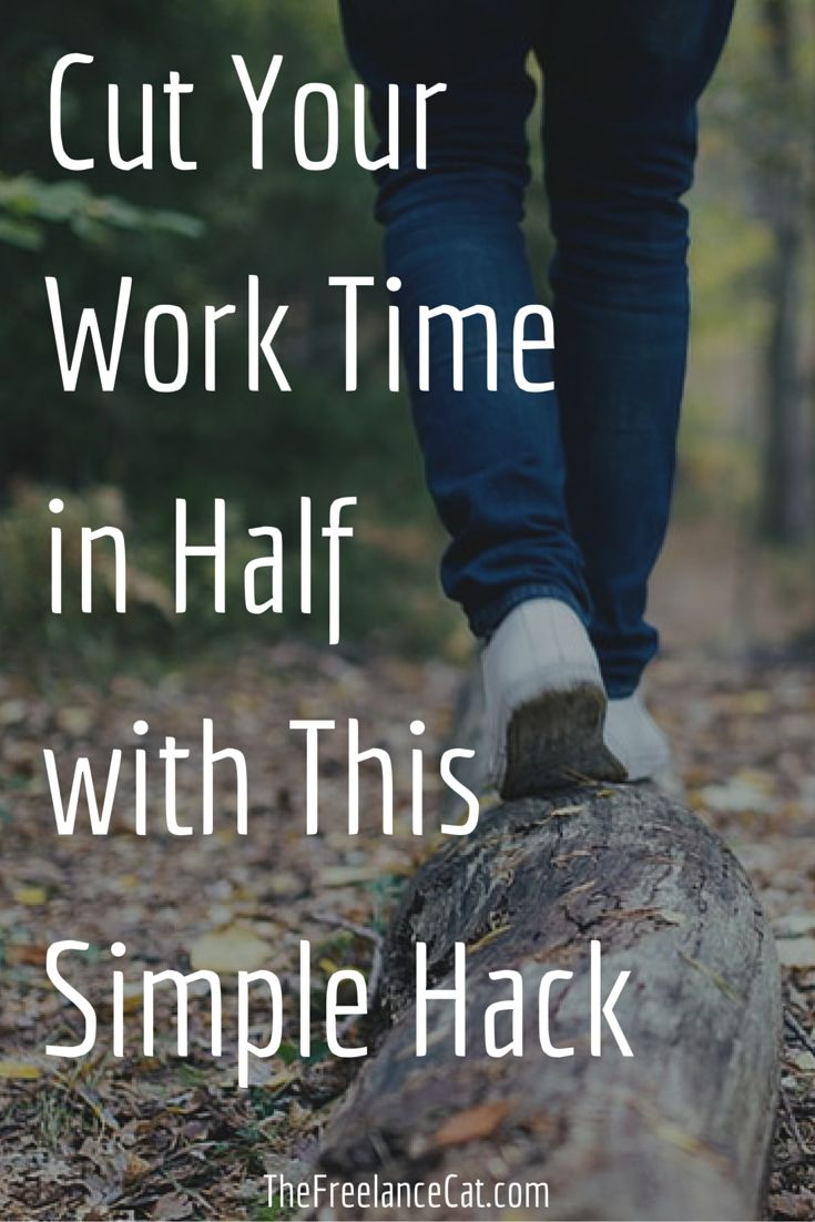 Cut your work time in half with this simple hack. Here's a productivity strategy for getting more work done in less time, which means more time for doing what you live. It's based on Parkinson's Law, which says that work expands to fit  the time available to complete it. http://thefreelancecat.com/cut-work-time-half-simple-hack/