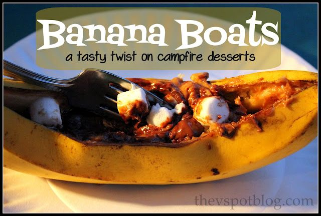 The V Spot: Banana Boats... a tasty twist on campfire desserts.    COOLEST thing ever, we are so making these!