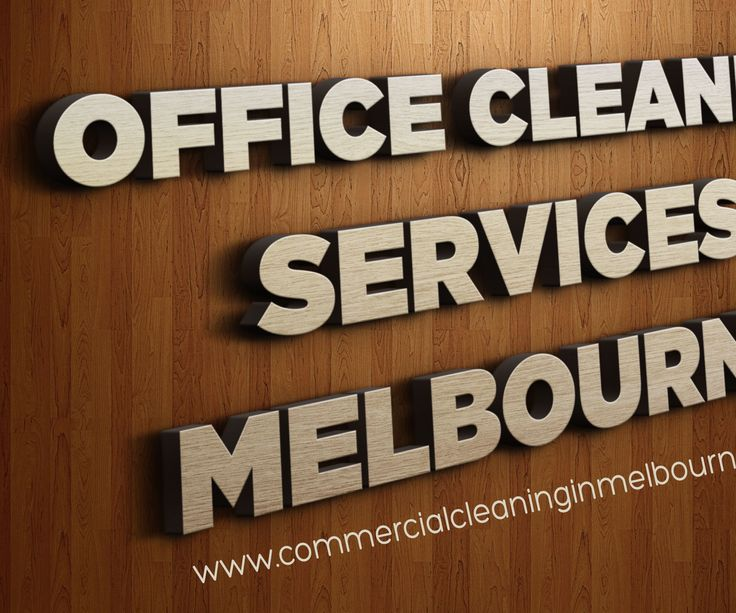 Office Cleaning in Melbourne Services Makes Perfect Sense