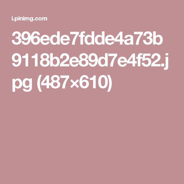 396ede7fdde4a73b9118b2e89d7e4f52.jpg (487×610)