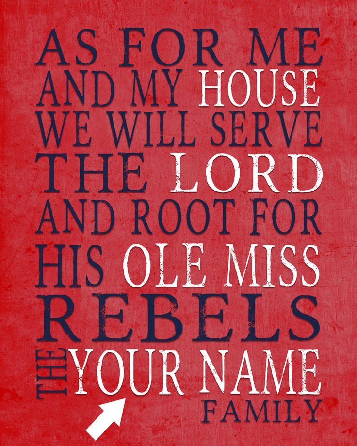 """Ole Miss Rebels Mississippi Customized Art Print- """"As for Me"""" Parody- Unframed…"""