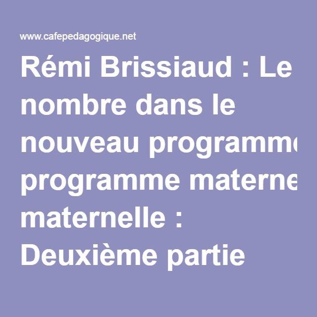 Rémi Brissiaud : Le nombre dans le nouveau programme maternelle : Deuxième partie