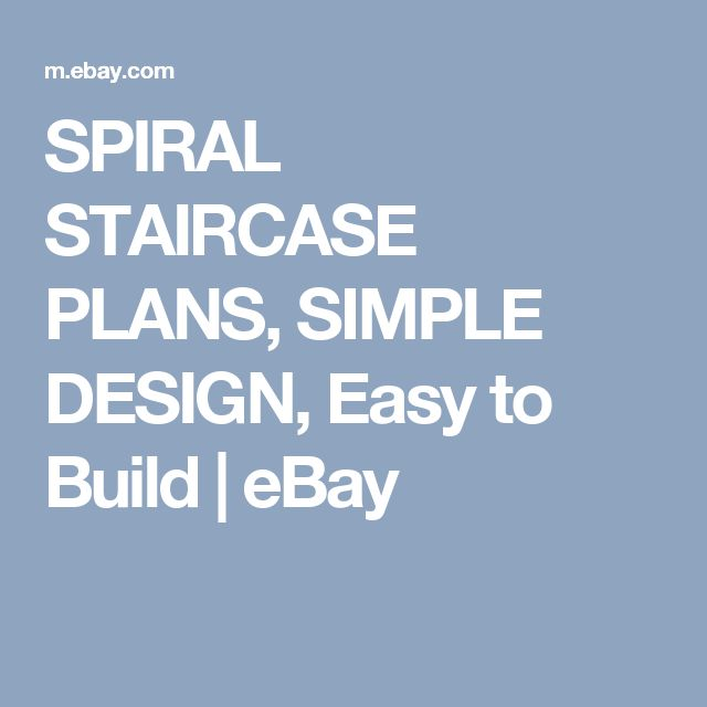 SPIRAL STAIRCASE PLANS, SIMPLE DESIGN, Easy to Build    eBay