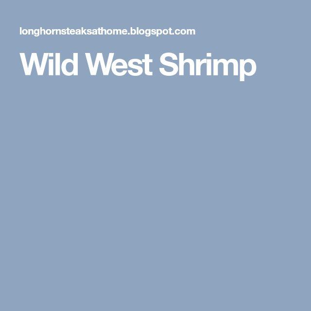 Wild West Shrimp
