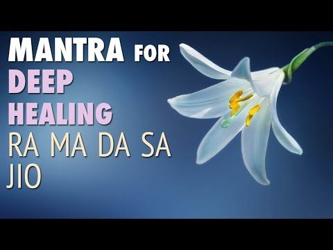 Meditation Mantra for Deep Healing | RA MA DA SA | Mindfulness Meditation Music | Meaning - YouTube