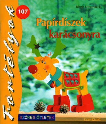 Fortélyok- Papírdíszek karácsonyra - Léna - Picasa Webalbumok