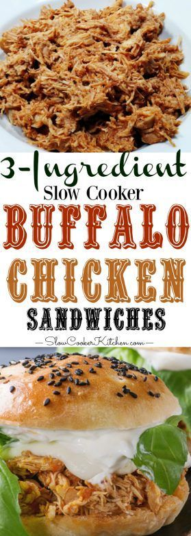 3-Ingredient Crockpot Buffalo Chicken. This crockpot buffalo chicken is a freezer meal, make-ahead meal and 5 minute meal all rolled into one. https://www.slowcookerkitchen.com/3-ingredient-crockpot-buffalo-chicken/